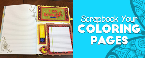Scrapbook Your Coloring Pages