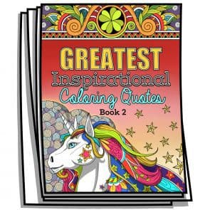 Greatest Inspirational Coloring Quotes – Book 2