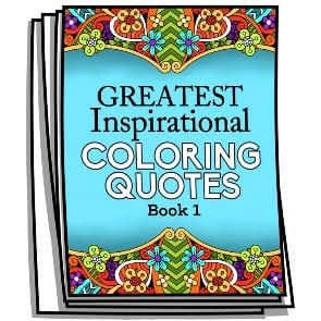 Greatest Inspirational Coloring Quotes – Book 1